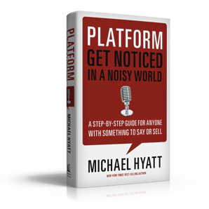 (Book Giveaway) Platform: Get Noticed in A Noisy World – Michael Hyatt