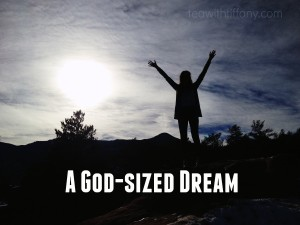 A God Sized Dream